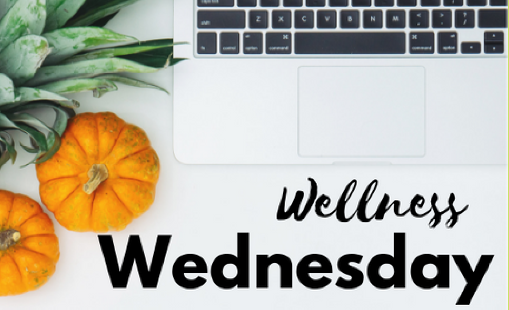 Wellness Wednesday - November 27, 2019